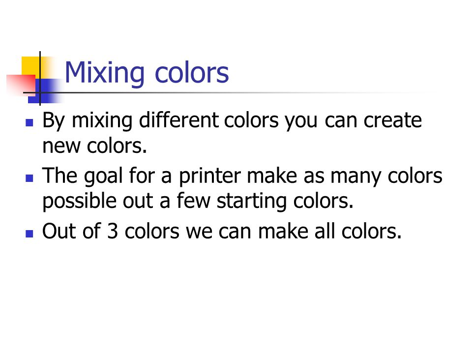 Color by subtraction Pigments (dye, ink) absorb certain frequencies of light and reflect others.