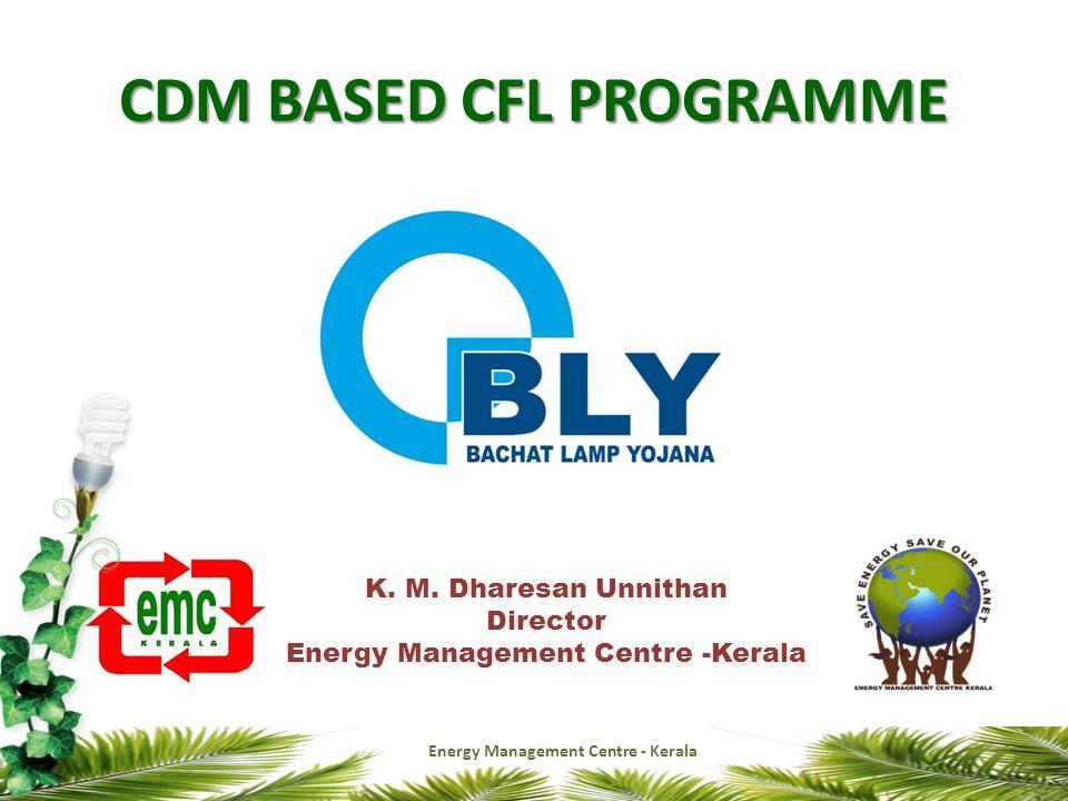 CDM BASED CFL PROGRAMME K. M.