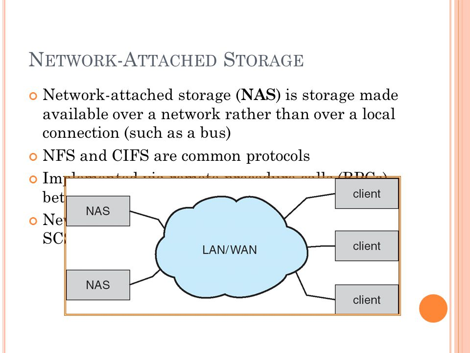 S TORAGE A REA N ETWORK Common in large storage environments (and becoming more common) Multiple hosts attached to multiple storage arrays - flexible