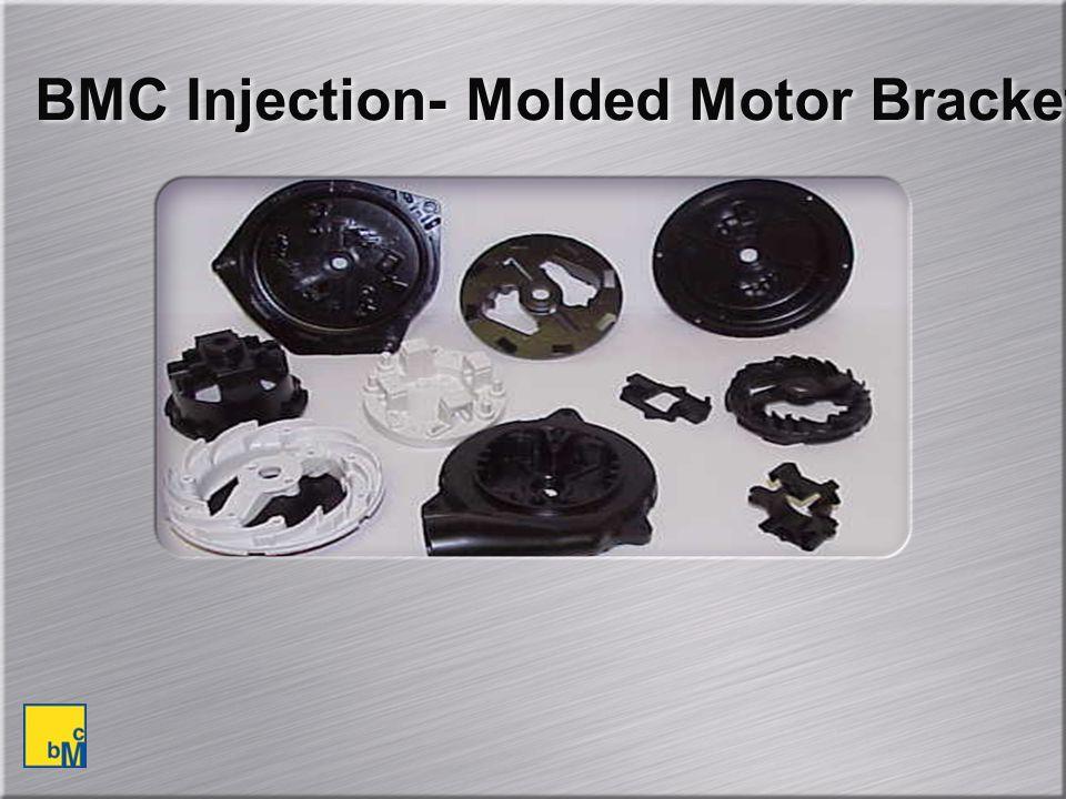 BMC Injection- Molded Motor Brackets