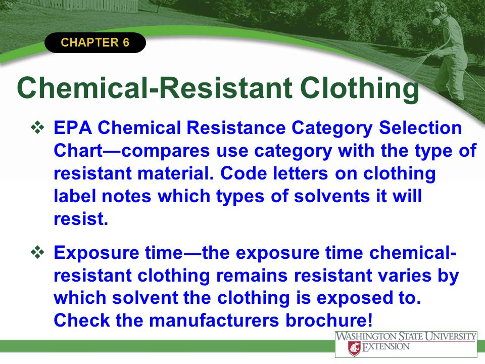 CHAPTER 6 Chemical-Resistant Clothing EPA Chemical Resistance Category Selection Chartcompares use category with the type of resistant material. Code
