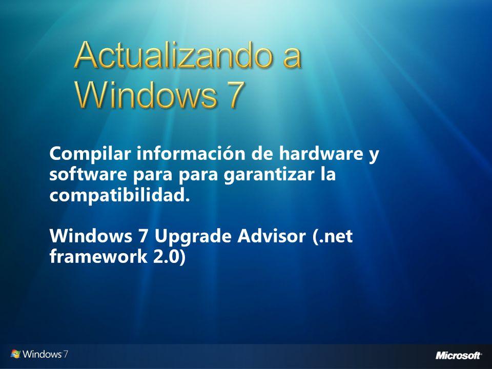 Compilar información de hardware y software para para garantizar la compatibilidad. Windows 7 Upgrade Advisor (.net framework 2.0)