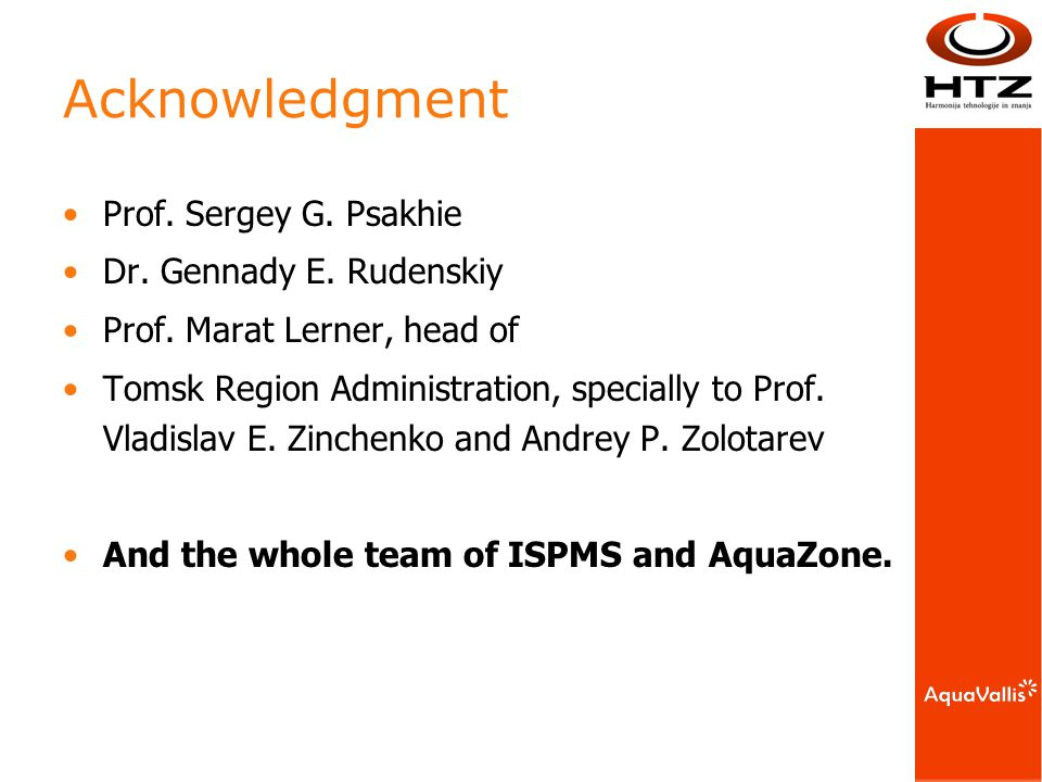 Acknowledgment Prof. Sergey G. Psakhie Dr. Gennady E.