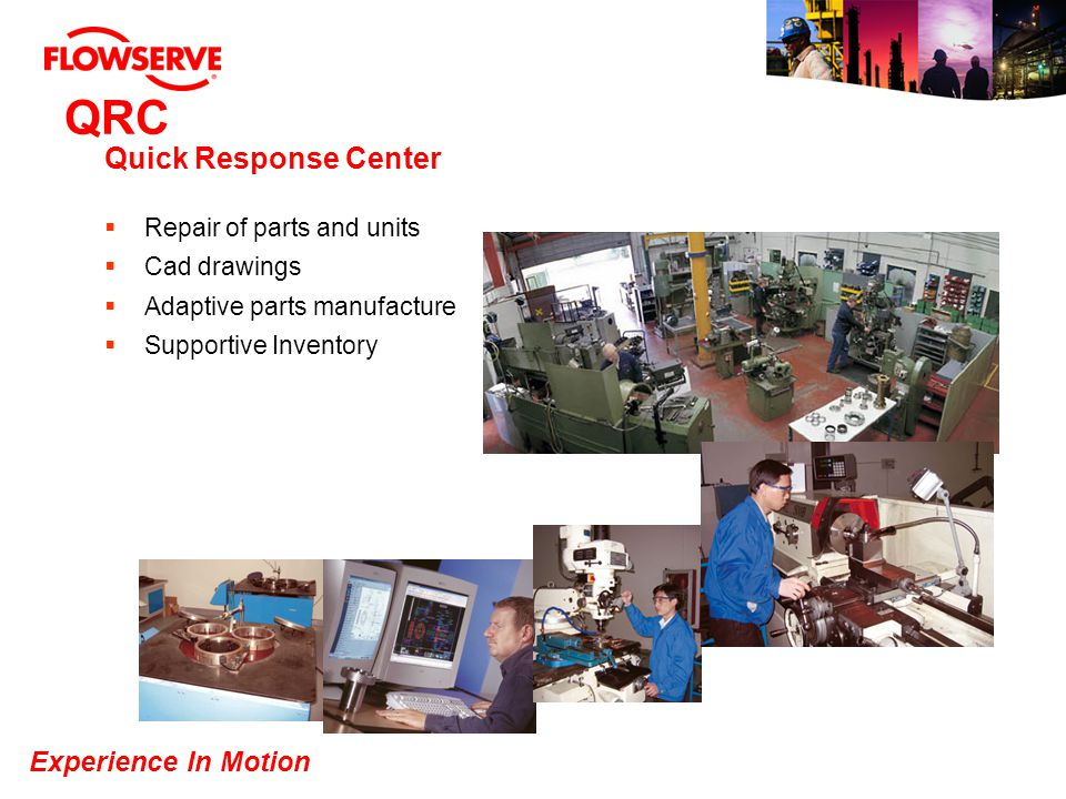 Experience In Motion QRC Quick Response Center Repair of parts and units Cad drawings Adaptive parts manufacture Supportive Inventory