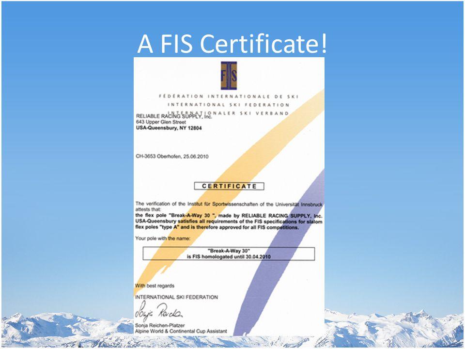 A FIS Certificate!
