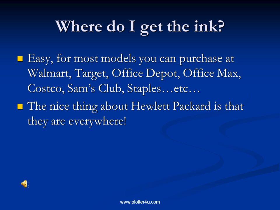 www.plotter4u.com Where do I get the ink.