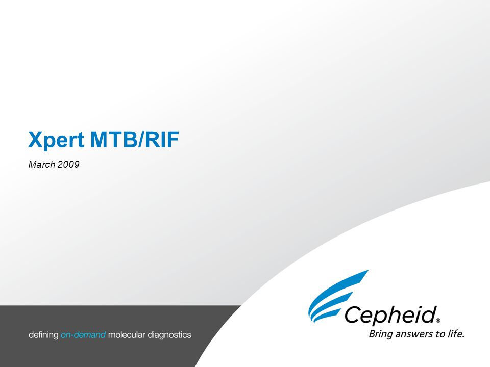 Xpert MTB/RIF March 2009