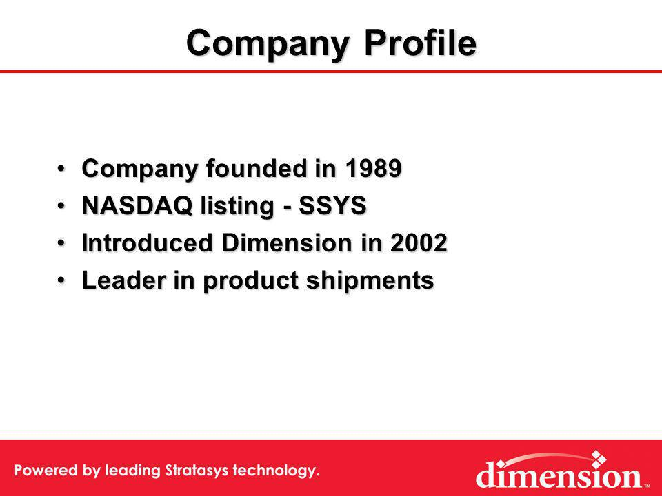 Dimension Technology Technology Components –Hardware –Durable Material –Software