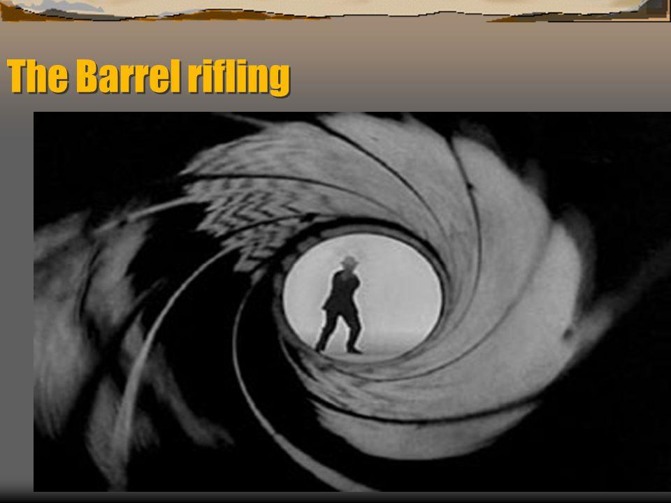 The Barrel rifling