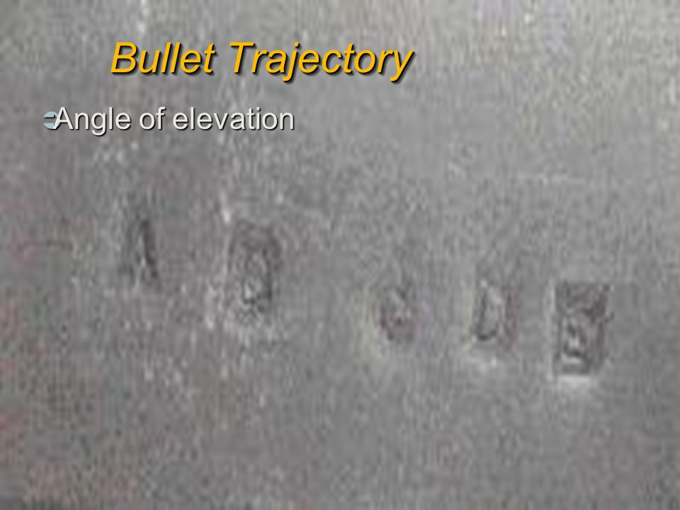 Bullet Trajectory Angle of elevation Angle of elevation