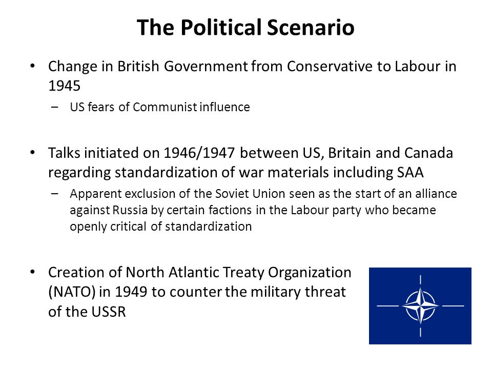 The Political Scenario Change in British Government from Conservative to Labour in 1945 –US fears of Communist influence Talks initiated on 1946/1947