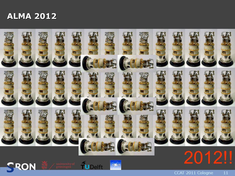 CCAT 2011 Cologne11 ALMA 2012 2012!!