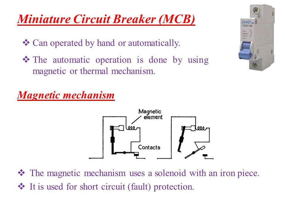 Thermal mechanism This mechanism uses a heat sensitive bimetal element.