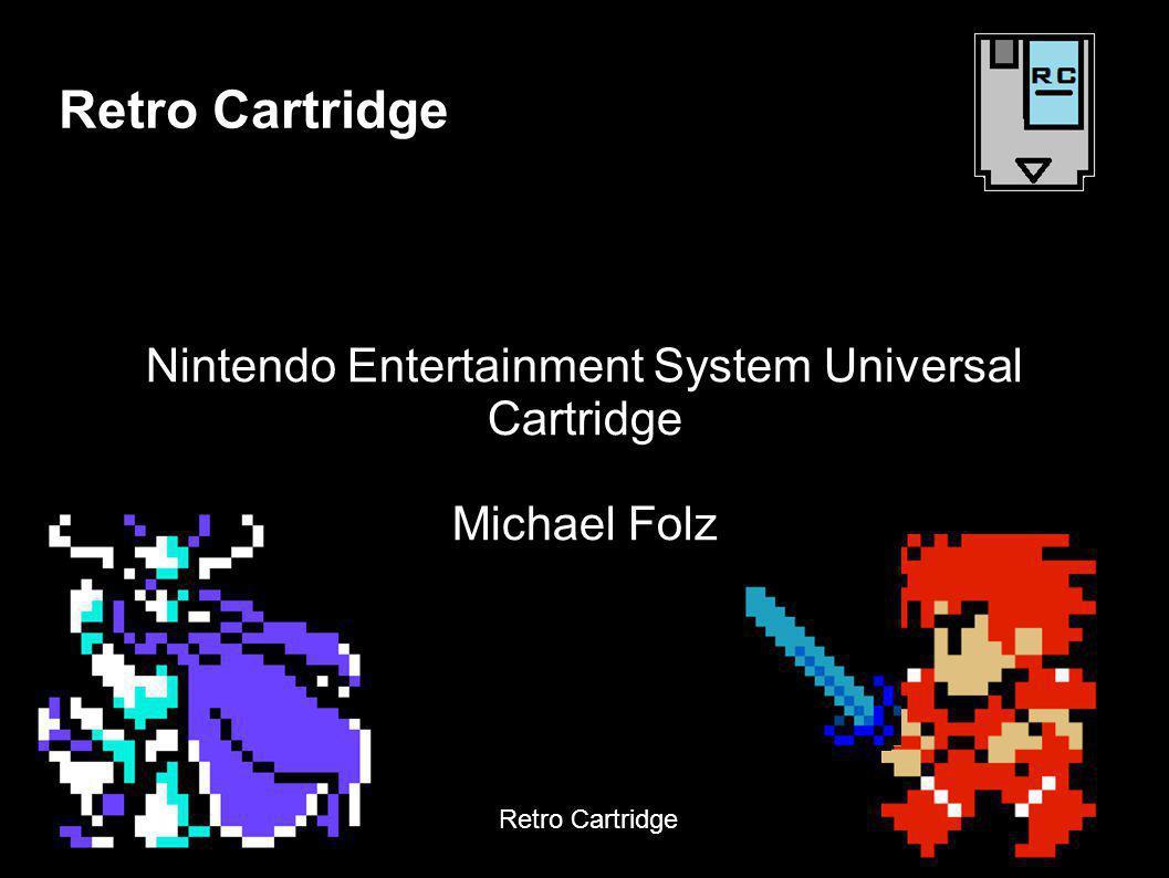 Nintendo Entertainment System Universal Cartridge Michael Folz Retro Cartridge