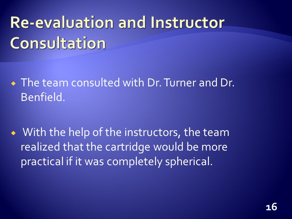 The team consulted with Dr. Turner and Dr. Benfield.