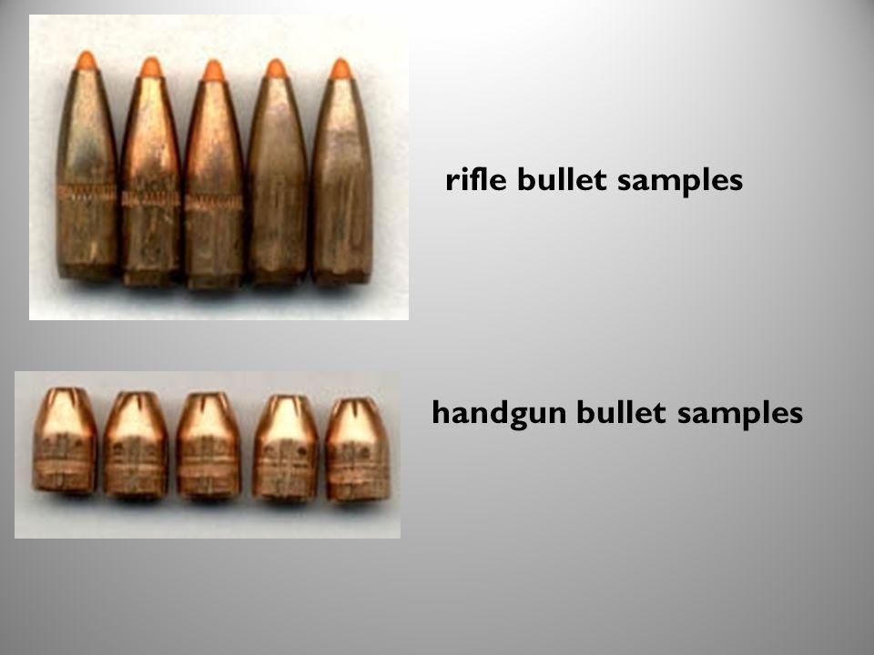 rifle bullet samples handgun bullet samples