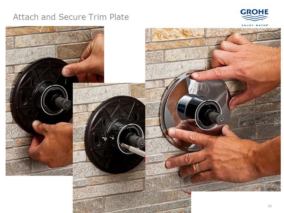 60 Attach and Secure Trim Plate