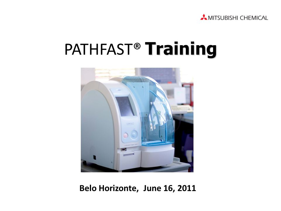 Training PATHFAST® Training Belo Horizonte, June 16, 2011