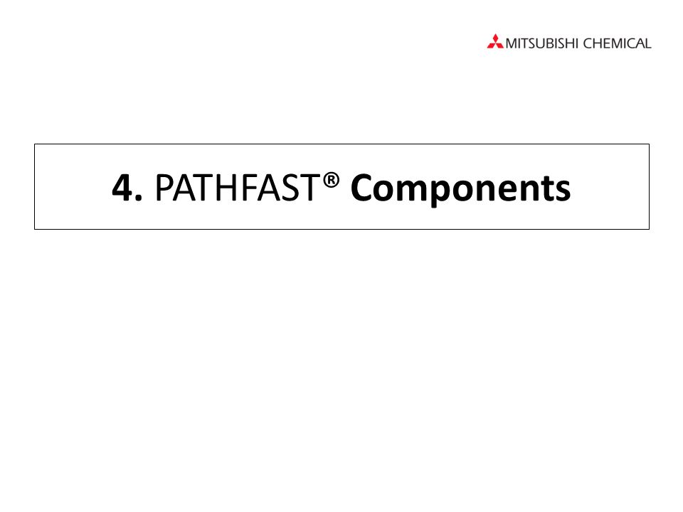 4. PATHFAST® Components