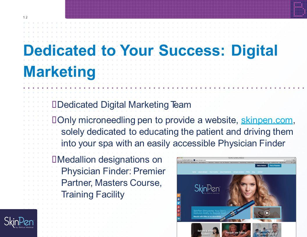 1212 Dedicated to Your Success: Digital Marketing Dedicated Digital Marketing Team Only microneedling pen to provide a website, skinpen.com, solely de