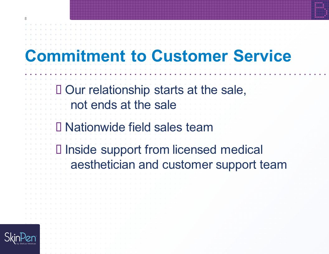 8 Commitment to Customer Service Our relationship starts at the sale, not ends at the sale Nationwide field sales team Inside support from licensed me