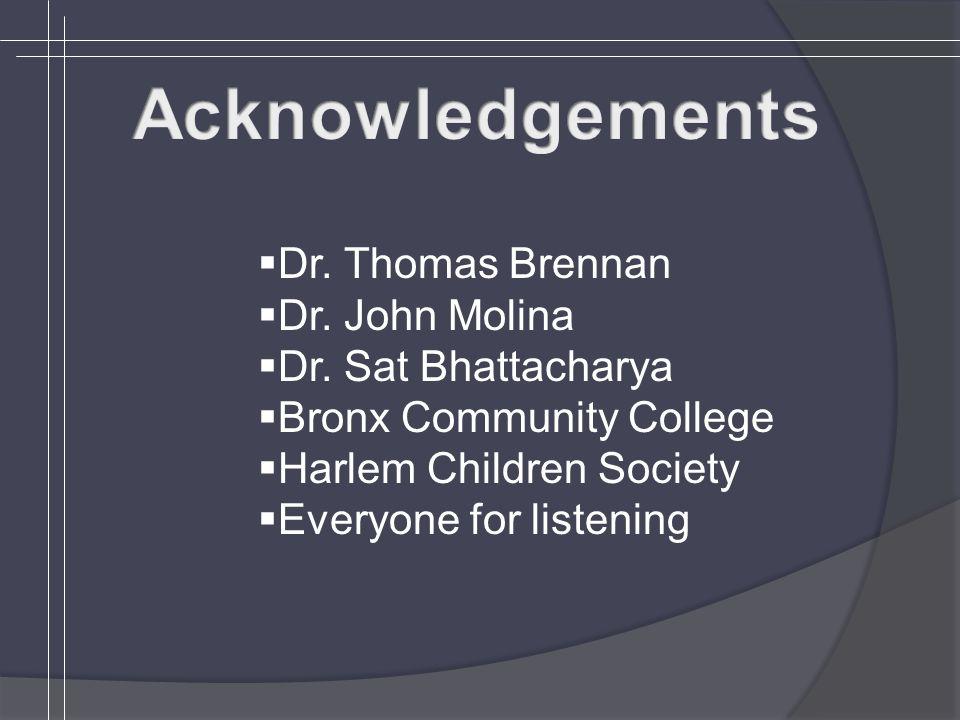 Dr. Thomas Brennan Dr. John Molina Dr.