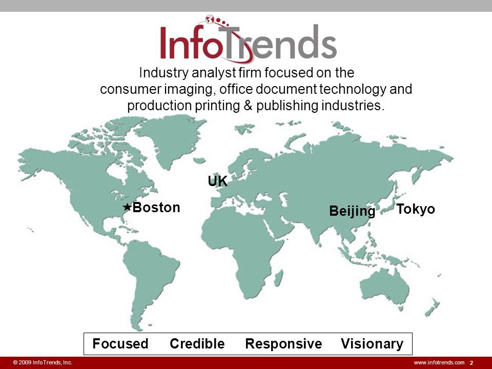 13 © 2009 InfoTrends, Inc.www.infotrends.com U.S.