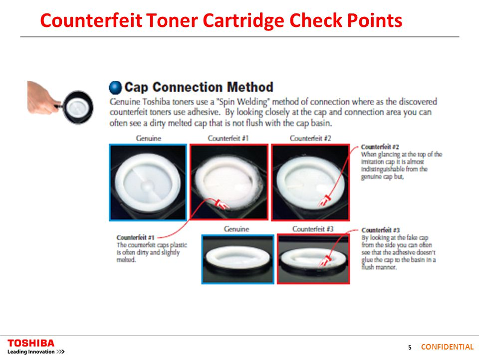 5 CONFIDENTIAL Counterfeit Toner Cartridge Check Points