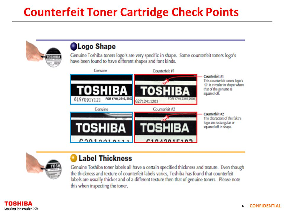 6 CONFIDENTIAL Counterfeit Toner Cartridge Check Points