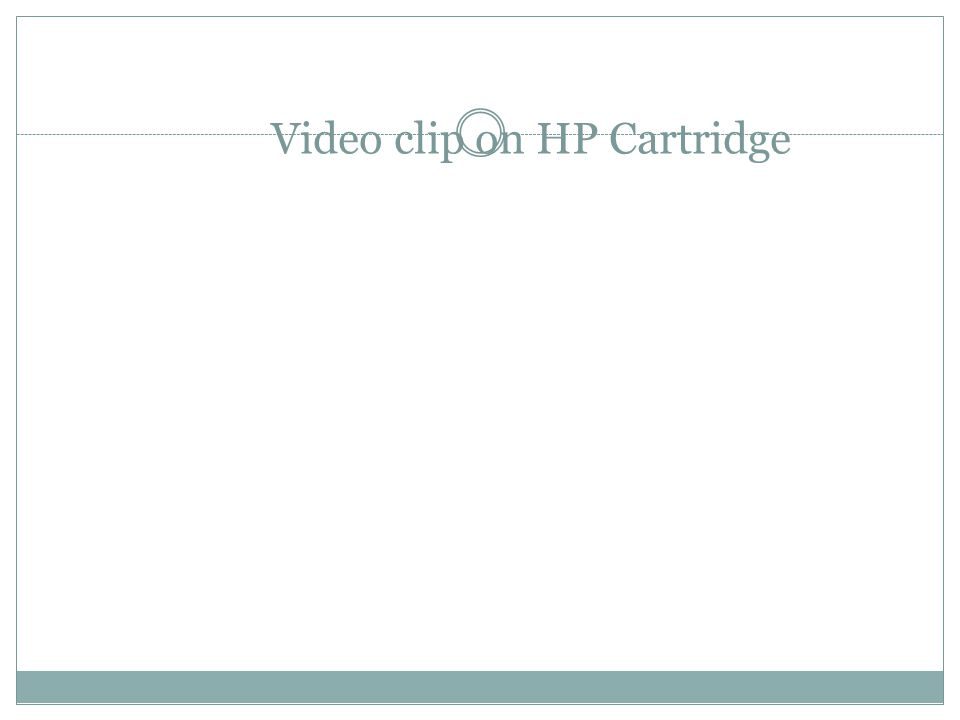 Video clip on HP Cartridge