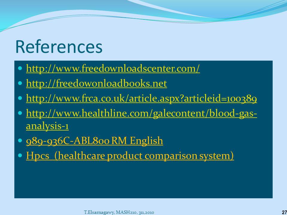 References http://www.freedownloadscenter.com/ http://freedowonloadbooks.net http://www.frca.co.uk/article.aspx?articleid=100389 http://www.healthline