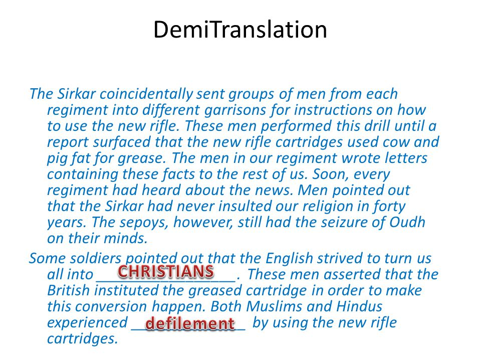 DemiTranslation The Sirkar coincidentally sent groups of men from each regiment into different garrisons for instructions on how to use the new rifle.
