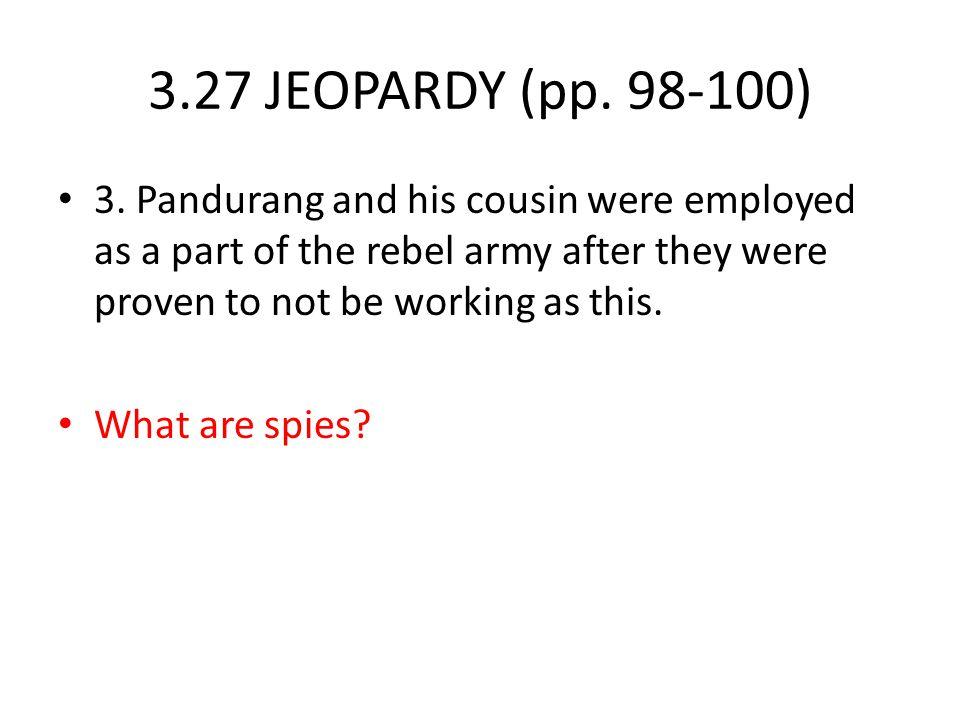 3.27 JEOPARDY (pp.98-100) 3.