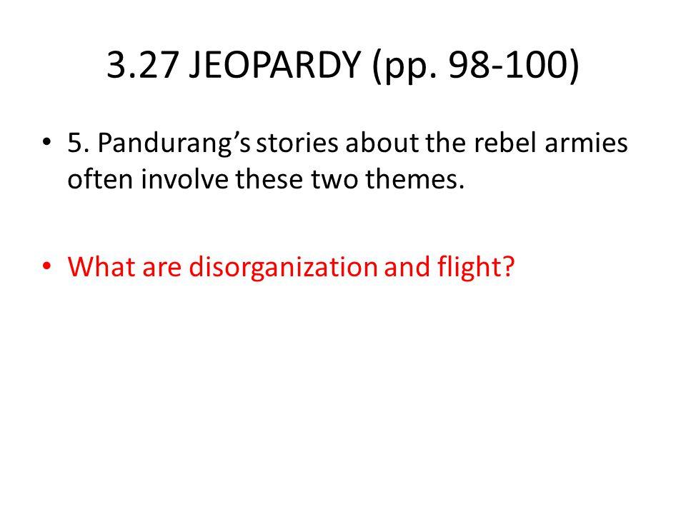 3.27 JEOPARDY (pp.98-100) 5.