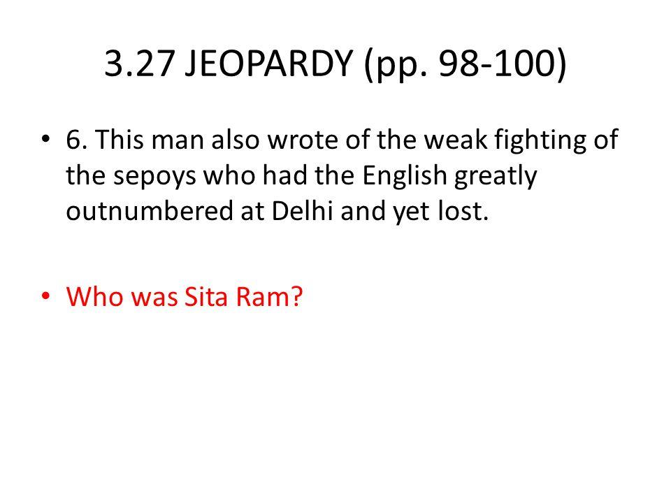 3.27 JEOPARDY (pp.98-100) 6.