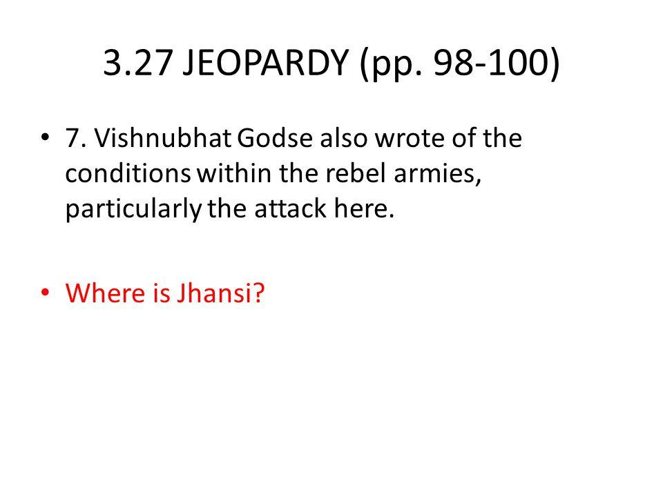 3.27 JEOPARDY (pp.98-100) 7.