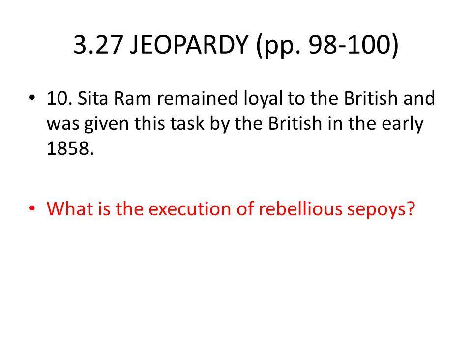 3.27 JEOPARDY (pp.98-100) 10.