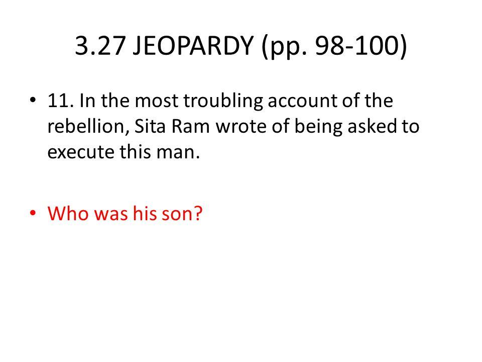 3.27 JEOPARDY (pp.98-100) 11.
