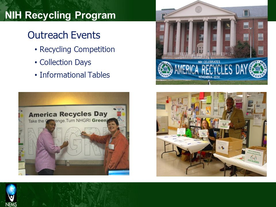 NIH Recycling Program Outreach Events Recycling Competition Collection Days Informational Tables