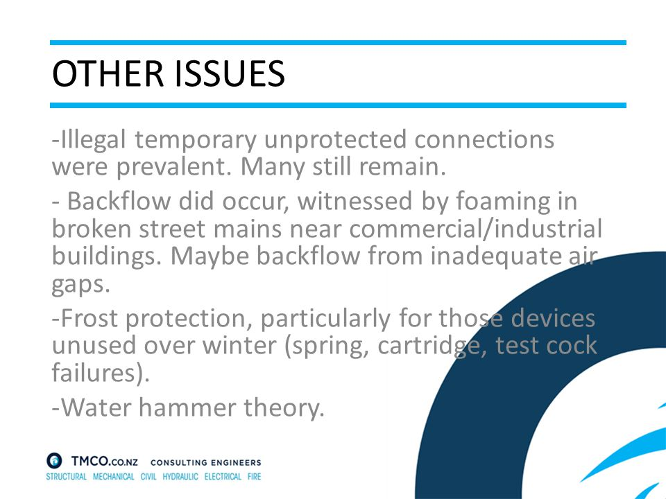 OTHER ISSUES -Illegal temporary unprotected connections were prevalent.
