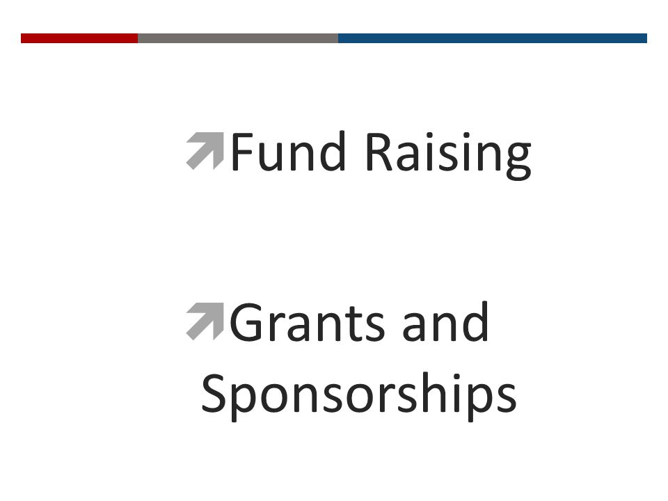 Fund Raising Grants and Sponsorships