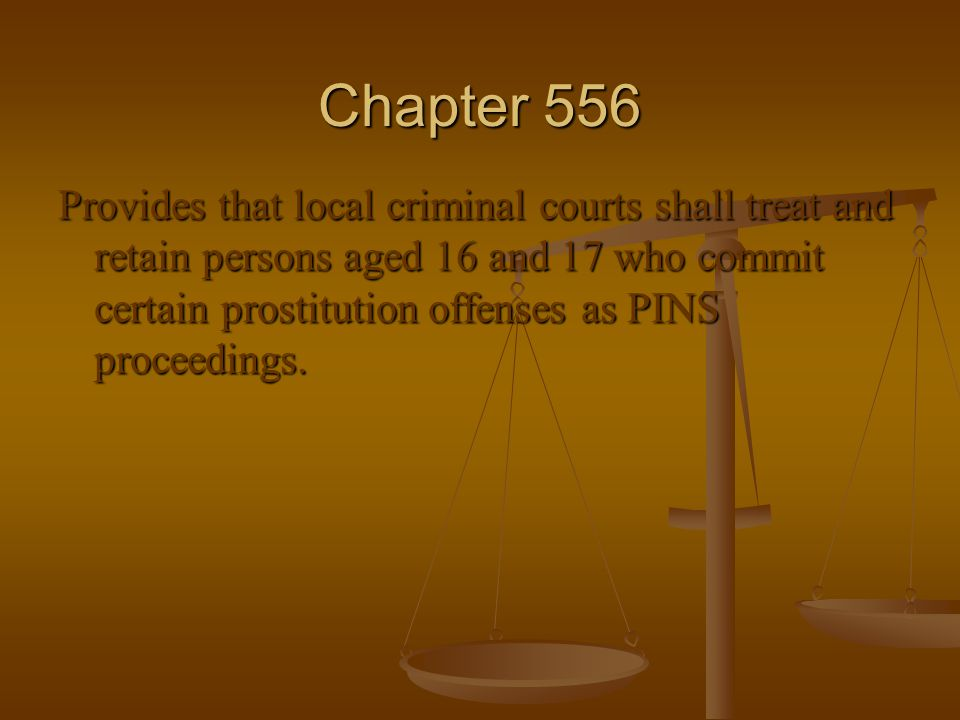 Provides that local criminal courts shall treat and retain persons aged 16 and 17 who commit certain prostitution offenses as PINS proceedings.