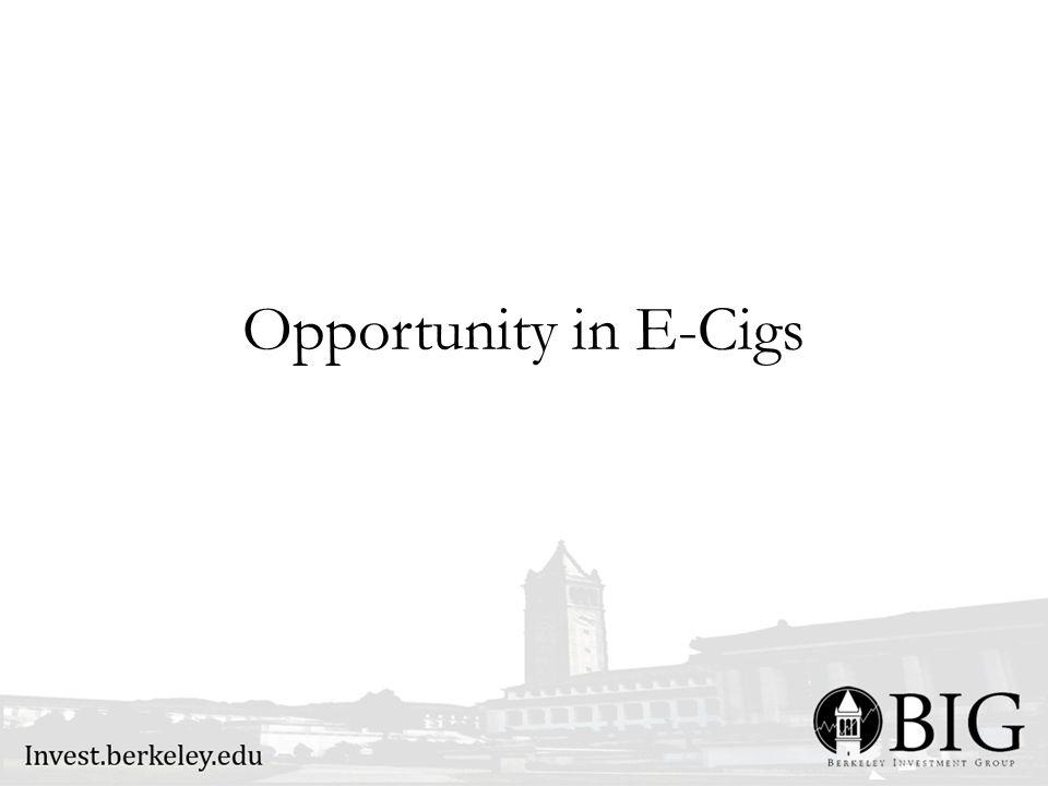 Opportunity in E-Cigs