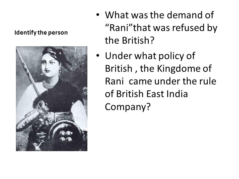 Identify the person What was the demand of Ranithat was refused by the British.
