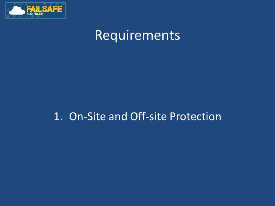 Requirements 1.On-Site and Off-site Protection