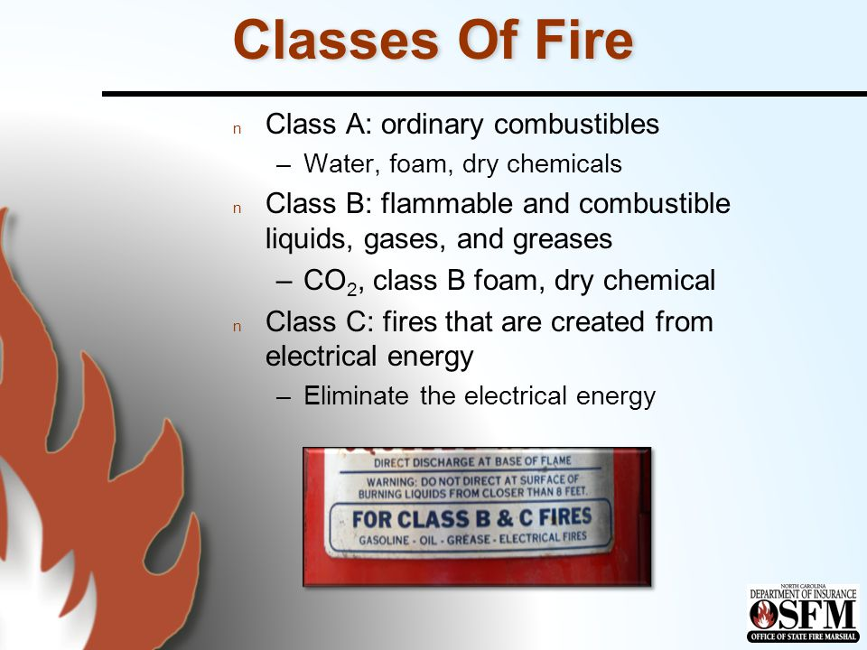 Extinguisher Selection n Class of burning fuel n Rating of extinguisher n Exposures to protect n Size and intensity of fire n Surrounding conditions n Ease of extinguisher handling n Personnel training
