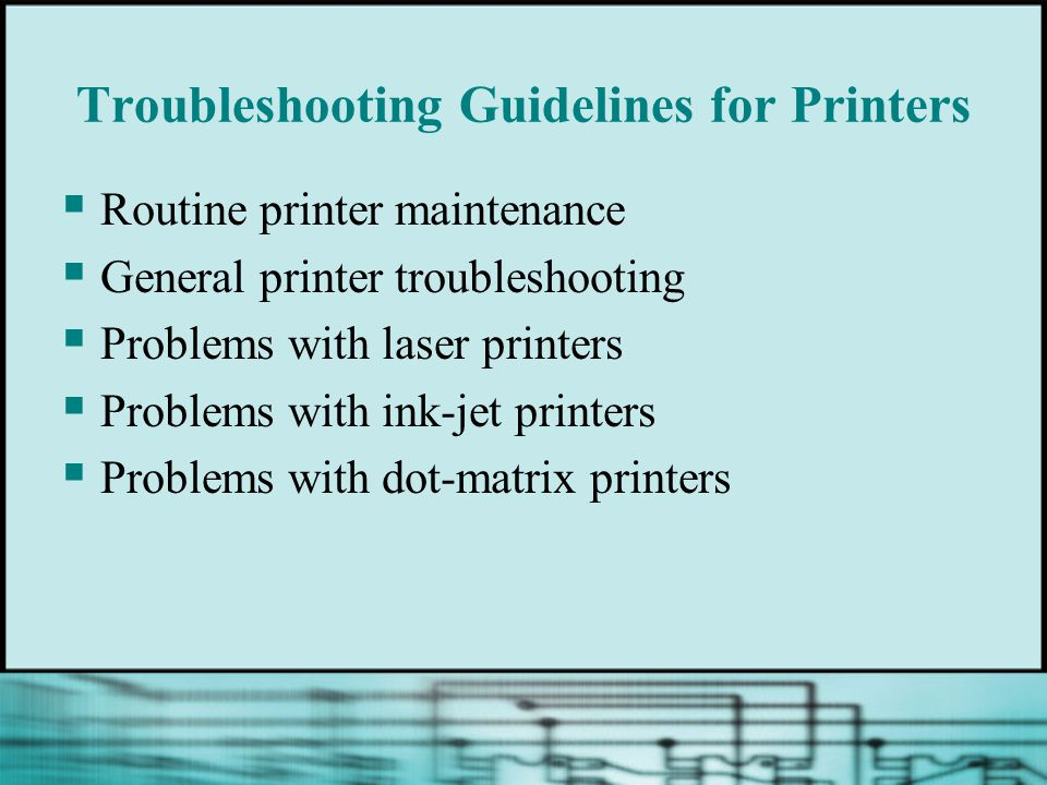 Troubleshooting Guidelines for Printers Routine printer maintenance General printer troubleshooting Problems with laser printers Problems with ink-jet