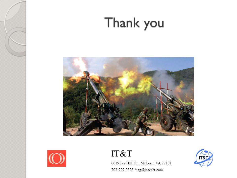 Thank you IT&T 6619 Ivy Hill Dr., McLean, VA 22101 703-929-0595 * sg@inter2t.com
