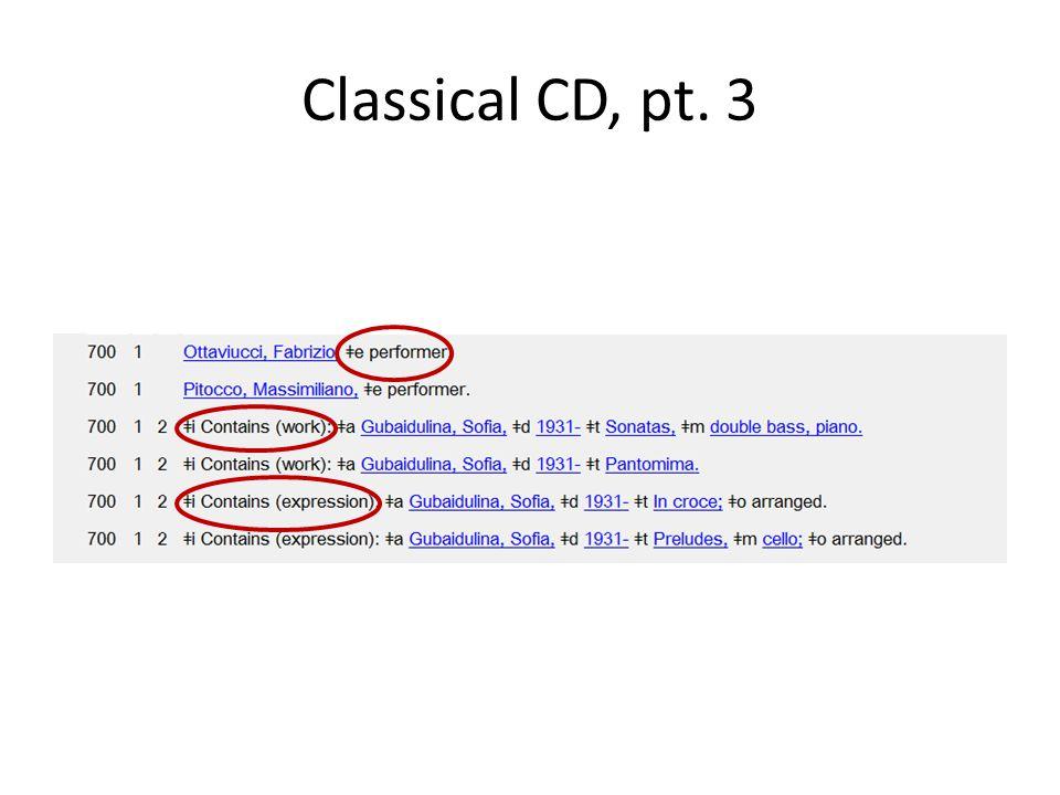 Classical CD, pt. 3