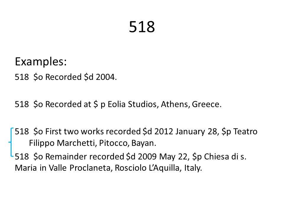 518 Examples: 518 $o Recorded $d $o Recorded at $ p Eolia Studios, Athens, Greece.